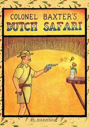 Afbeeldingen van Colonel Baxter's Dutch safari