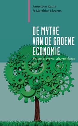 Afbeeldingen van De mythe van de groene economie