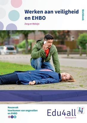 Afbeeldingen van Edu4all ZW Werken aan veiligheid en EHBO