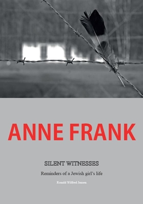 Afbeeldingen van Anne Frank silent witnesses