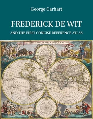 Afbeeldingen van Explokart Studies in the History of Cartography Frederick de Wit and the first concise reference atlas