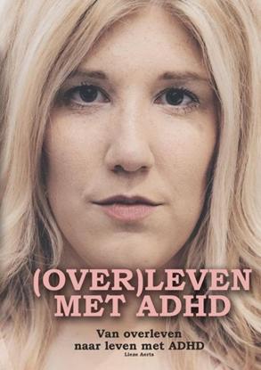 Afbeeldingen van (OVER)LEVEN MET ADHD.