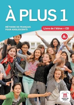 Afbeeldingen van A plus ! 1 - Livre de l'élève + CD