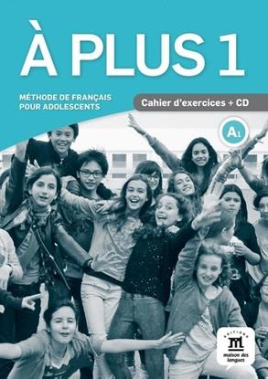 Afbeeldingen van A plus ! 1 - Cahier d'exercices + CD