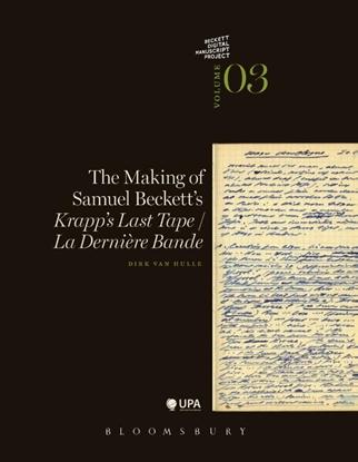 Afbeeldingen van Beckett Digital Manuscript Project The making of Samuel beckett's krapp's last tape/la derniere bande