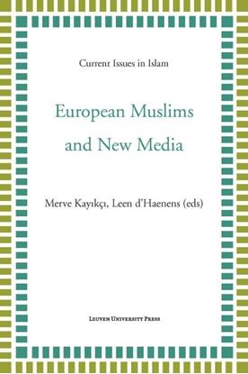 Afbeeldingen van Current Issues in Islam European Muslims and new media