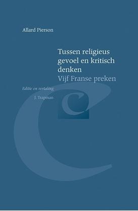 Afbeeldingen van Bibliotheca Dissidentium Neerlandicorum Tussen religieus gevoel en kritisch denken