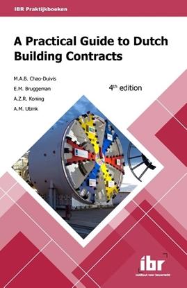Afbeeldingen van A practical guide to Dutch building contracts