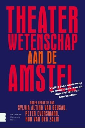 Afbeeldingen van Theaterwetenschap aan de Amstel