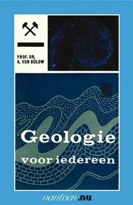 Afbeeldingen van Vantoen.nu Geologie voor iedereen II