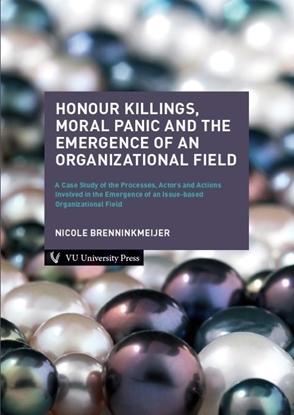 Afbeeldingen van Honour Killings, Moral Panic and the Emergence of an Organizational Field