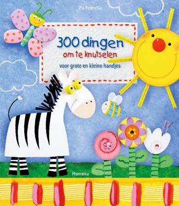 Afbeeldingen van 300 Dingen om te knutselen voor grote en kleine handjes
