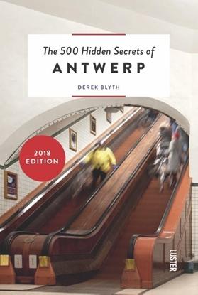 Afbeeldingen van The 500 hidden secrets of Antwerp