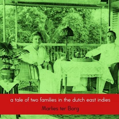 Afbeeldingen van A tale of two families in the Dutch East Indies