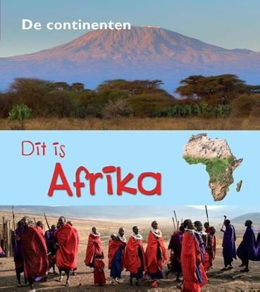 Afbeeldingen van De Continenten Dit is Afrika