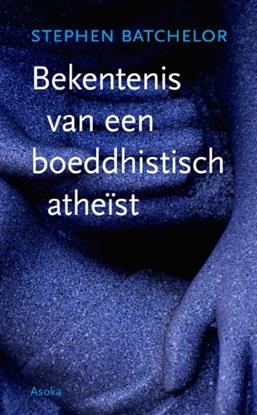Afbeeldingen van Bekentenis van een boeddhistisch atheïst