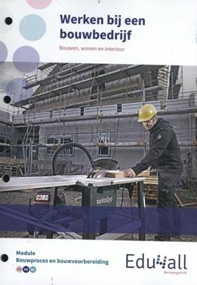 Afbeeldingen van Edu4all BWI Werken bij een bouwbedrijf