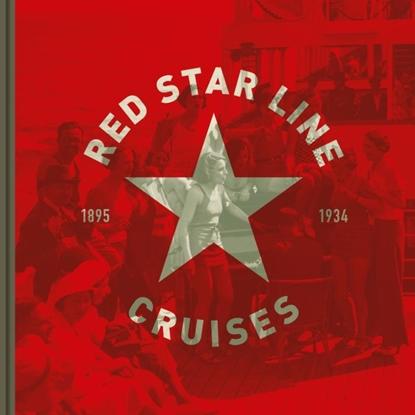 Afbeeldingen van Red Star Line: Cruises 1895-1934