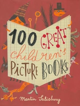 Afbeeldingen van 100 Great Children's Picturebooks