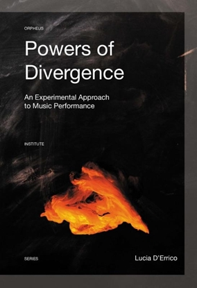 Afbeeldingen van Orpheus Institute Series Powers of Divergence
