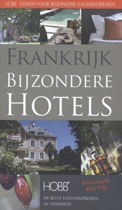 Afbeeldingen van HOBB Gidsen voor bijzondere logeeradressen Frankrijk, bijzondere hotels
