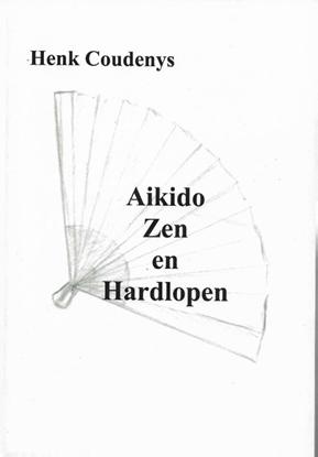 Afbeeldingen van Aikido, zen en hardlopen