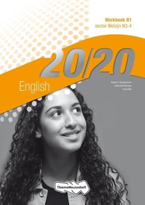 Afbeeldingen van 20/20 English sector welzijn N3-4 Werkboek B1