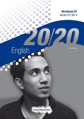 Afbeeldingen van 20/20 English Sector ICT N3-4 Werkboek B1