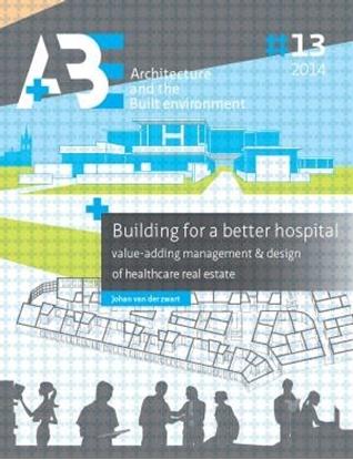 Afbeeldingen van Building for a better hospital