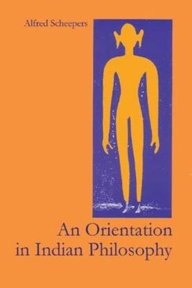 Afbeeldingen van An Orientation In Indian Philosophy
