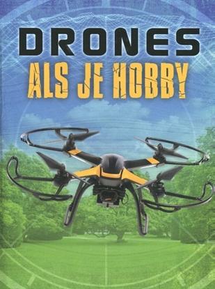 Afbeeldingen van Drones Drones als je hobby