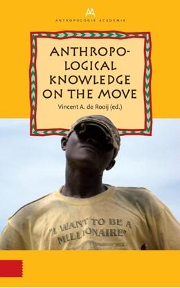 Afbeeldingen van Anthropological Knowledge on the Move