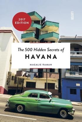 Afbeeldingen van The 500 hidden secrets of Havana