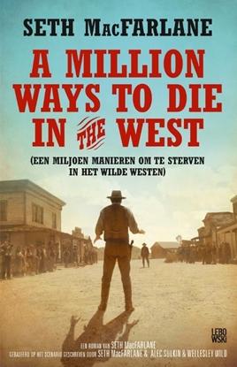 Afbeeldingen van A million ways to die in the west