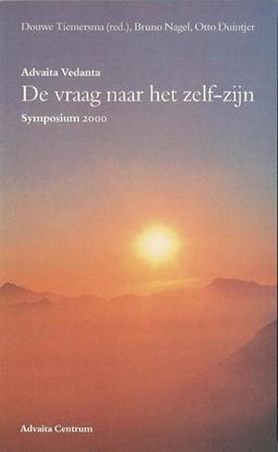 Afbeeldingen van Advaita Vedanta - de vraag naar het zelf-zijn