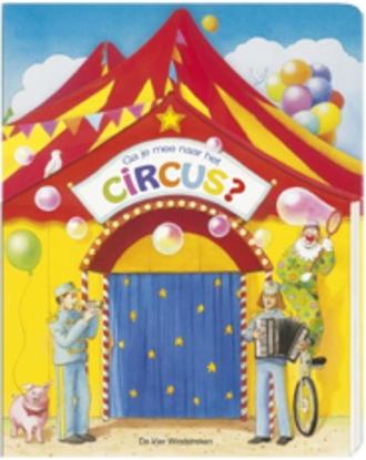 Afbeeldingen van Ga je mee? kartonboek met flapjes Ga je mee naar het circus?
