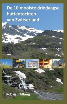 Afbeeldingen van De 10 mooiste driedaagse huttentochten van Zwitserland