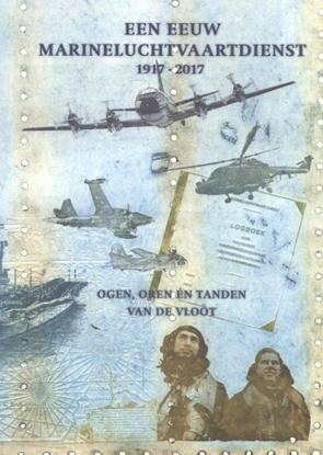 Afbeeldingen van Een eeuw Marineluchtvaartdienst 1917-2017