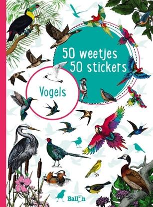 Afbeeldingen van 50 weetjes, 50 stickers Vogels