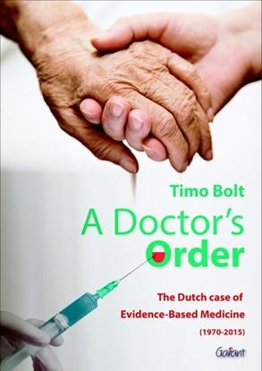 Afbeeldingen van A doctor's order. the dutch case of evidence-based medicine 1970-2015