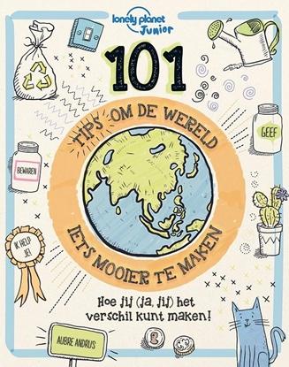 Afbeeldingen van 101 Tips om de Wereld (iets) mooier te maken 101 Tips om de Wereld (iets) mooier te maken