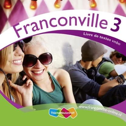 Afbeeldingen van Franconville 3e druk / 3 vmbo / Livre de textes