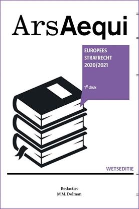 Afbeeldingen van Ars Aequi Wetseditie Europees strafrecht 2020/2021