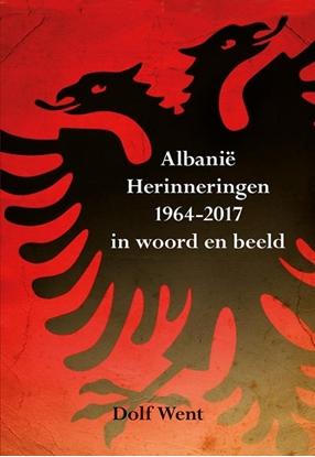 Afbeeldingen van Albanië herinneringen 1964-2017 in woord en beeld