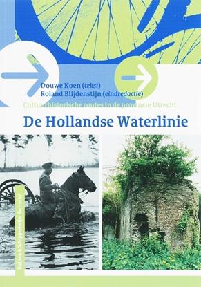 Afbeeldingen van Cultuurhistorische routes in de provincie Utrecht De Hollandse Waterlinie