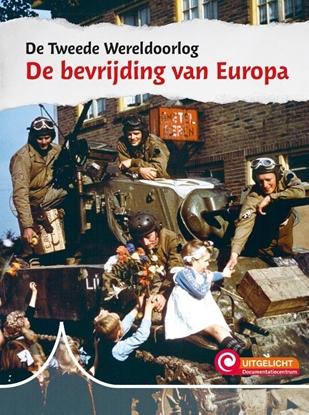 Afbeeldingen van De Tweede Wereldoorlog De bevrijding van Europa