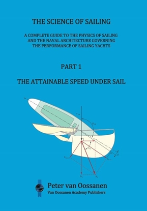 Afbeeldingen van The Science of Sailing Part 1 the attainable speed under sail