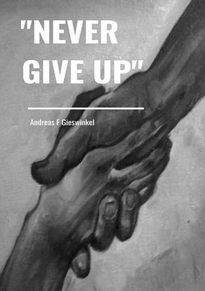 """Afbeeldingen van """"Never Give Up"""""""