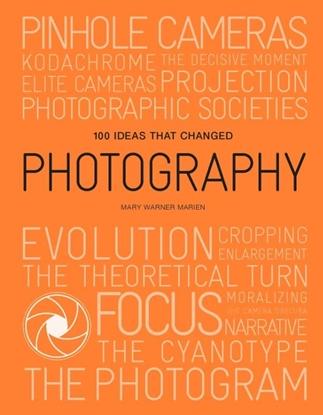 Afbeeldingen van 100 Ideas that Changed Photography