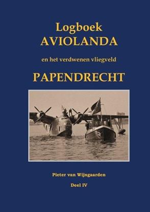 Afbeeldingen van Logboek Aviolanda en het verdwenen vliegveld Papendrecht Deel IV